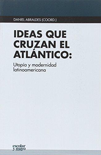 9788416020553: Ideas que cruzan el Atl�ntico