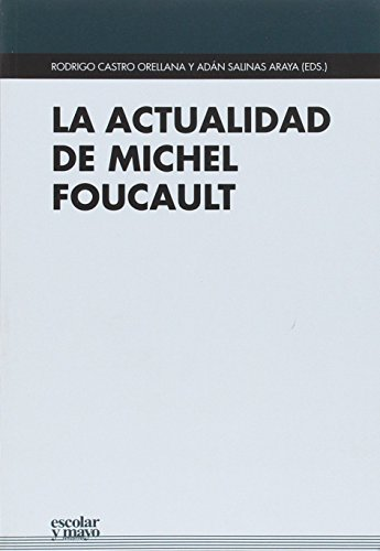 9788416020676: La actualidad de Michel Foucault: 2 (Euroamericana)