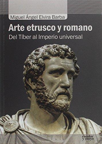 9788416020836: Arte etrusco y romano: Del Tíber al Imperio universal (Análisis y crítica)