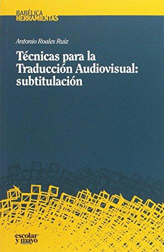 9788416020850: Técnicas para la traducción audiovisual : subtitulación