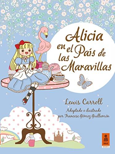 Alicia en el país de las maravillas: Carroll, Lewis; Gómez Guillamón, Francesc (il.)