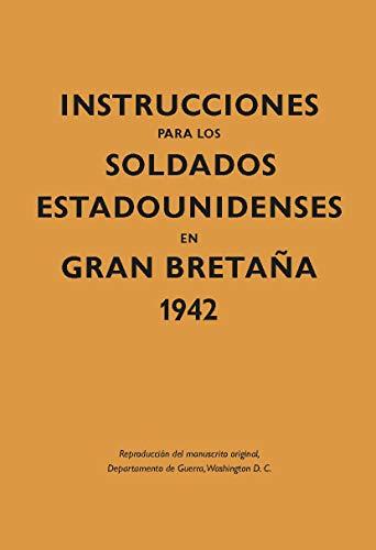 INSTRUCCIONES P/LOS SOLDADOS ESTADOUNIDE