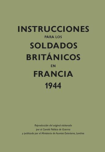 INSTRUCCIONES P/LOS SOLDADOS BRITAN.FRAN