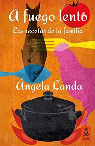 9788416023837: A fuego lento: Las recetas de la familia