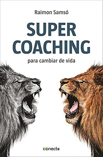 9788416029068: S�per Coaching (CONECTA)