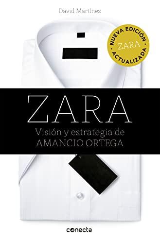 9788416029839: Zara : visión y estrategia de Amancio Ortega