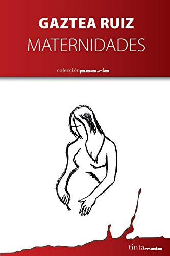 9788416030002: Maternidades (Spanish Edition)