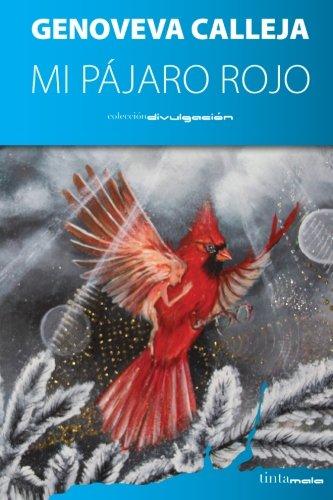 9788416030286: Mi pájaro rojo
