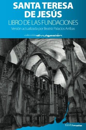9788416030316: Libro de las fundaciones: Versión actualizada por Beatriz Palacios Arribas (Spanish Edition)
