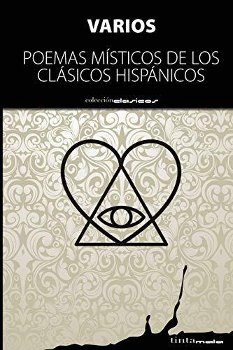 Poemas misticos de los clasicos hispanicos (Spanish: Autores, Varios