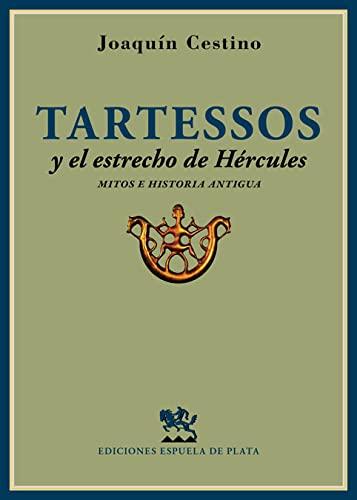 Tartessos y el estrecho de Hércules : Joaquín Cestino Pérez