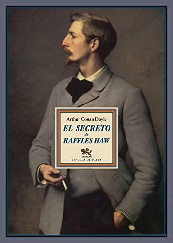 9788416034178: El secreto de Raffles Haw