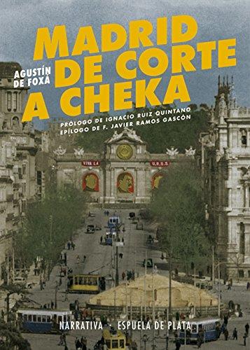 9788416034819: Madrid de Corte a Cheka (Narrativa)
