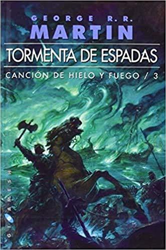 9788416035076: Tormenta de espada. Canción de hielo y fuego. Libro Tercero