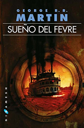 Sueño del Fevre: Martin, George R.R.