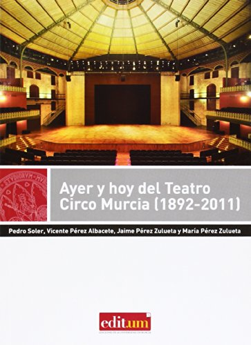 Ayer y hoy del Teatro Circo Murcia: César . .