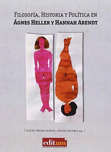 9788416038978: Filosofía, Historia Y Política En Ágnes Heller Y Hannah Arendt