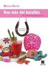 9788416043590: UNA MAS DEL BATALLON...DE LUCHADORAS DEL LAZO ROSA