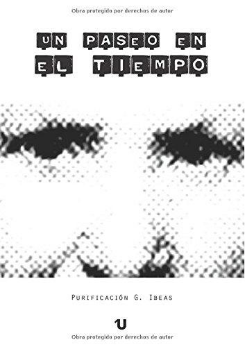 9788416049745: Un paseo en el tiempo (Spanish Edition)