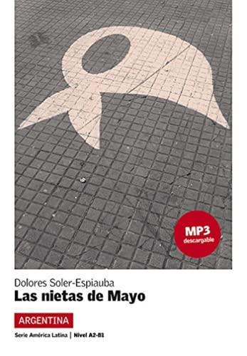 9788416057306: Lecturas Serie America Latina: Las Nietas De Mayo (Argentina) + MP3 Download (Spanish Edition)