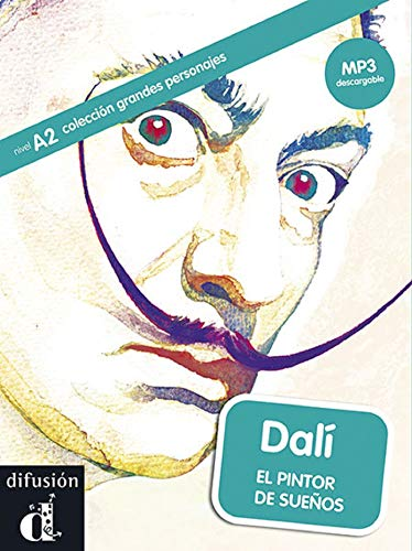 9788416057337: Grandes Personajes (Graded Readers About Some Great Hispanic Figures): Dali. (Colección grandes personajes Nivel A2)