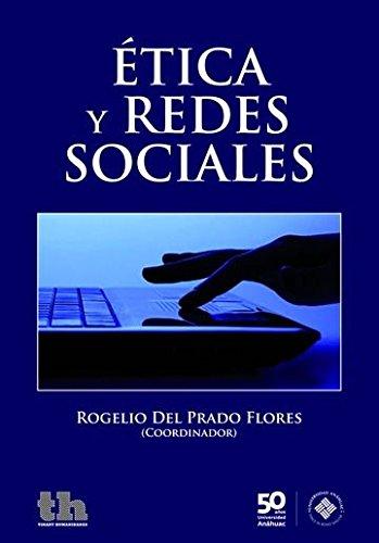 9788416062690: Ética y Redes Sociales (Plural -México-)