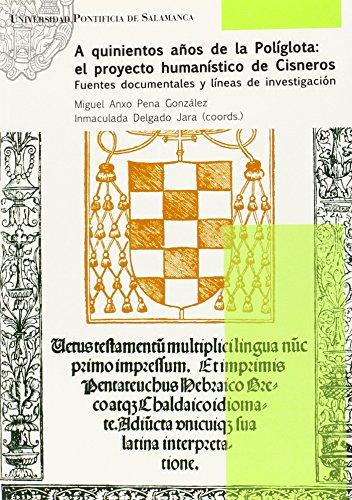9788416066315: A quinientos años de la Políglota: el proyecto humanístico de Cisneros