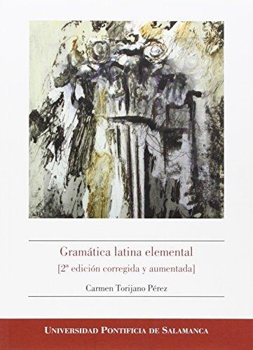 9788416066568: Gramática latina elemental (2ª edición corregida y aumentada)