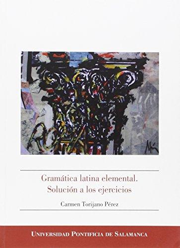 9788416066575: Gramática latina elemental. Solución a los ejercicios