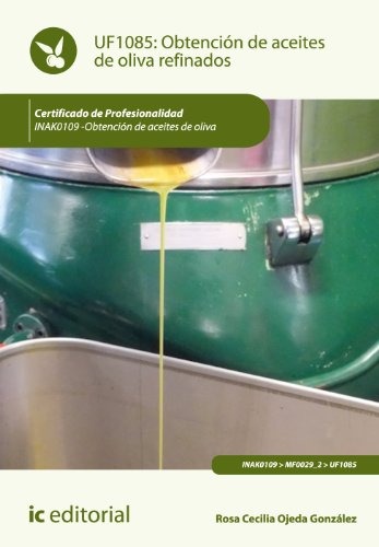 9788416067268: Obtención de aceites de oliva refinados. inak0109