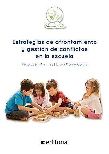 9788416067442: Estrategias de afrontamiento y gestión de conflictos en la escuela