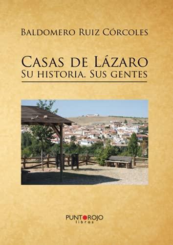 9788416068272: Casas de Lázaro. Su historia. Sus gentes (Spanish Edition)
