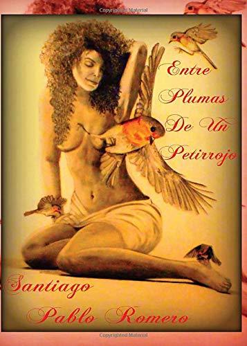 9788416068289: Entre plumas de un petirrojo (Spanish Edition)
