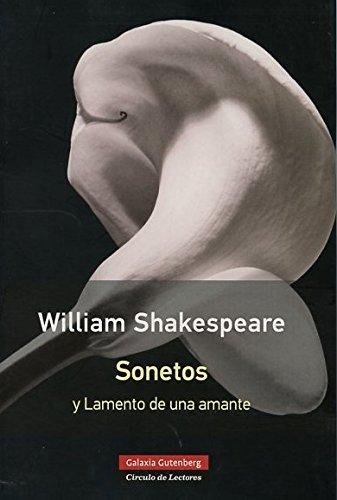 Sonetos y Lamento de una amante: William Shakespeare