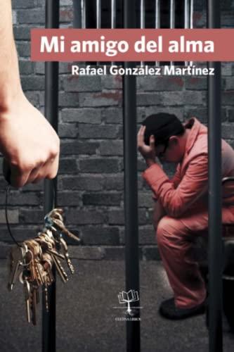 9788416073696: Mi amigo del alma (Spanish Edition)