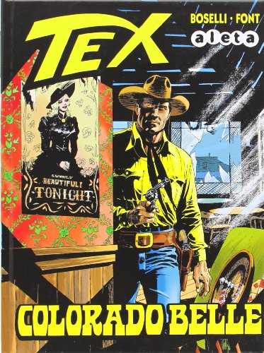 9788416074006: Tex: Colorado Belle (Bonelli - Tex)