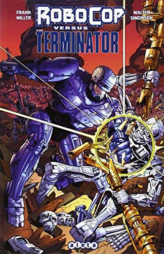 9788416074587: RoboCop vs. Terminator (Frank Miller's Robocop)