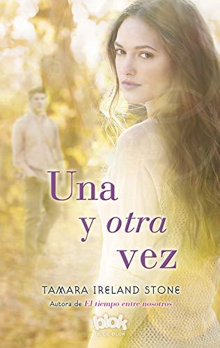 9788416075294: Una y otra vez / Time After Time (El tiempo entre nosotros) (Spanish Edition)