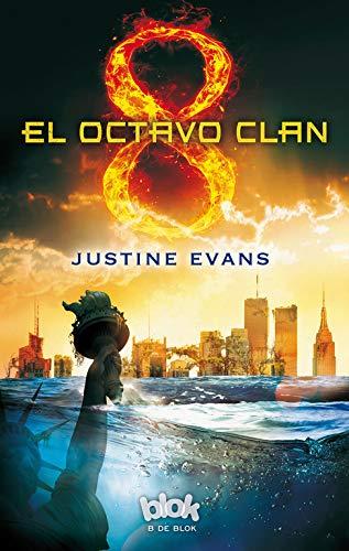 El octavo clan (Spanish Edition): Justine Evans
