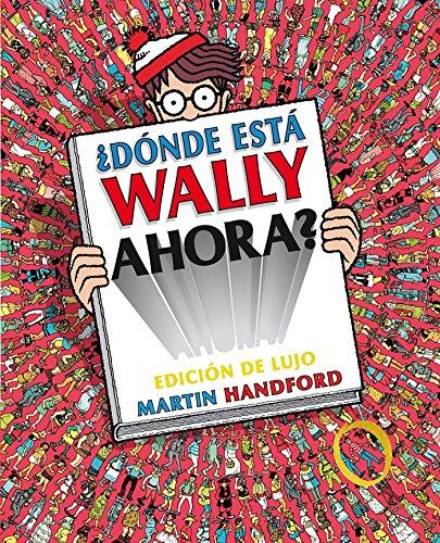 9788416075461: ¿Donde esta Wally ahora?/Where is Waldo Now? (Spanish Edition)