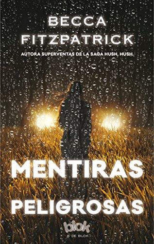 9788416075690: Mentiras peligrosas (Spanish Edition)
