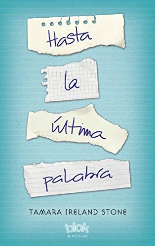 9788416075737: Hasta la última palabra / Every Last Word (Spanish Edition)