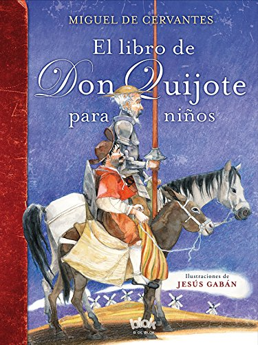 9788416075980: El libro de Don Quijote para niños / The Don Quixote Book for Children