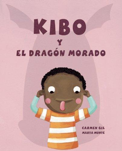 Kibo y el dragón morado (Spanish Edition): Gil, Carmen