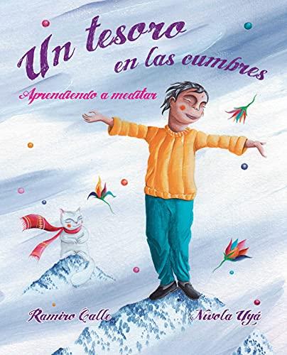9788416078820: Un tesoro en las cumbres: Aprendiendo a meditar (Spanish Edition)