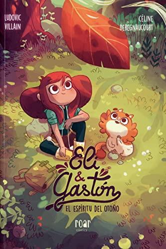 9788416082346: Eli & Gastón: El espíritu de otoño (Roar cómics)