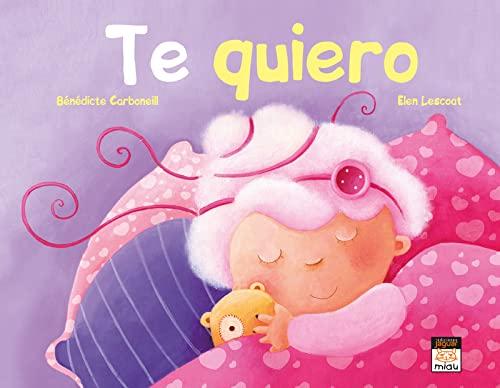 9788416082605: Te quiero (Miau)