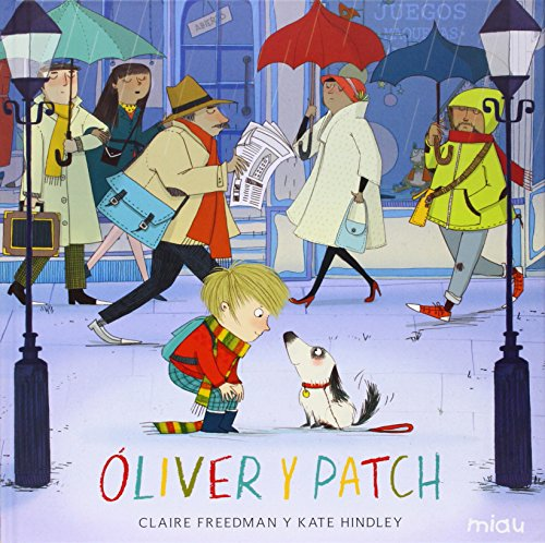 OLIVER Y PATCH: Claire Freedman, Kate Hindley