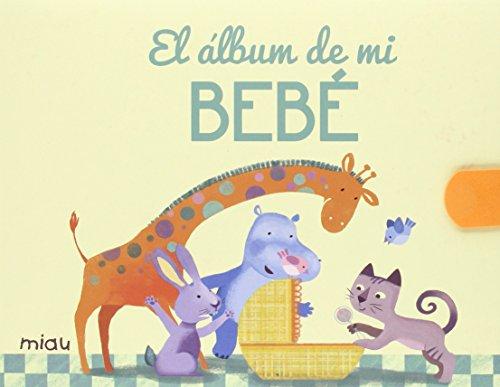EL ALBUM DE MI BEBÉ: ROSIQUE, SUSANA