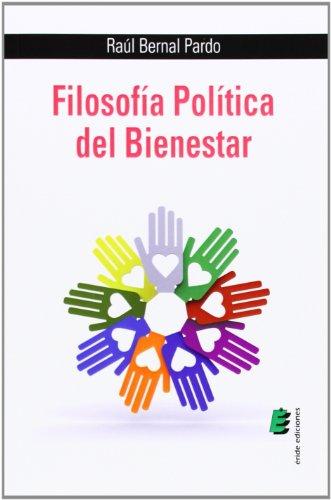 9788416085033: FILOSOFIA POLITICA DEL BIENESTAR
